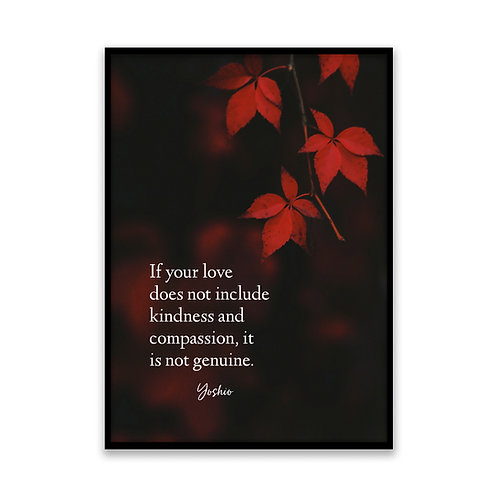 If your love does not... - 5x7 Framed Art - Original Quote by Yoshio