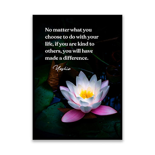 No matter what you choose... - 5x7 Framed Art - Original Quote by Yoshio