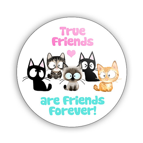 True Friends Button