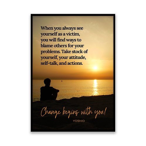 When you always see yourself... - 5x7 Framed Art - Original Quote by Yoshio