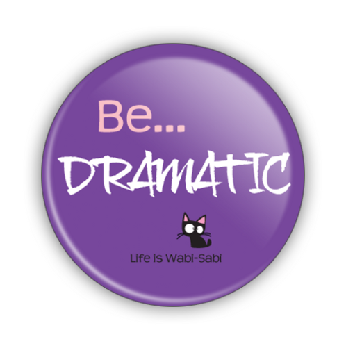 Be Dramatic Button