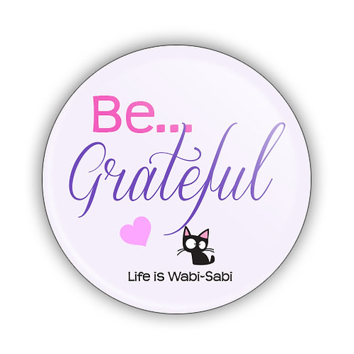 Be Grateful Button