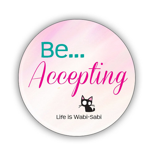 Be Accepting Button