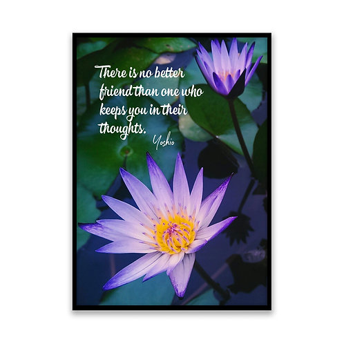 There is no better friend... - 5x7 Framed Art - Original Quote by Yoshio