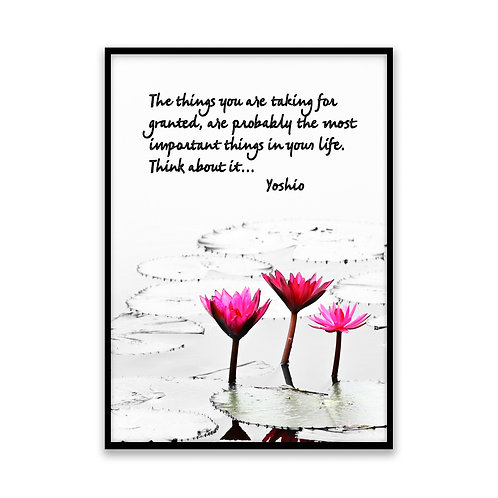 The things you're taking... - 5x7 Framed Art - Original Quote by Yoshio
