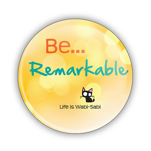 Be Remarkable Button