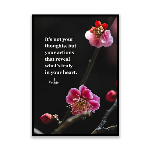 It's not your thoughts, but your... - 5x7 Framed Art - Original Quote by Yoshio