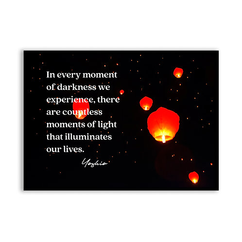 In every moment...  - 5x7 Framed Art - Original Quote by Yoshio