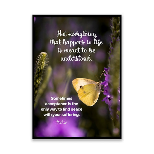 Not everything that happens... - 5x7 Framed Art - Original Quote by Yoshio
