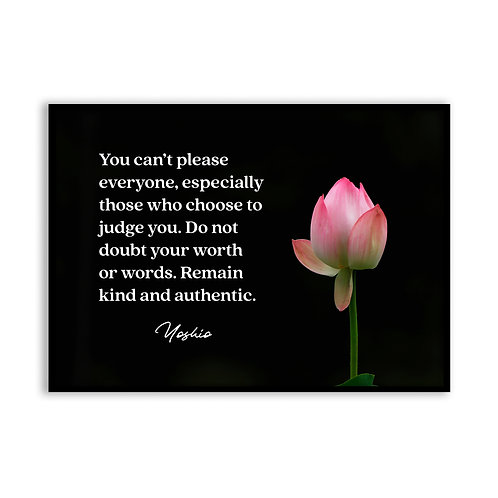 You can't please everyone...  - 5x7 Framed Art - Original Quote by Yoshio