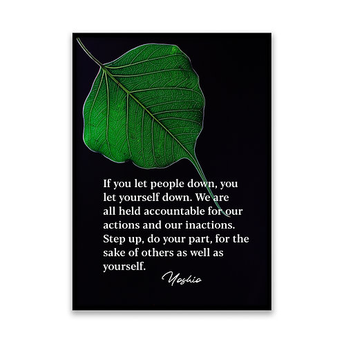 If you let people down... - 5x7 Framed Art - Original Quote by Yoshio