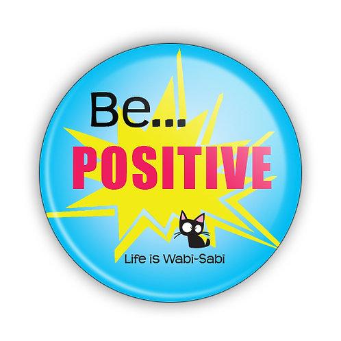 Be Positive Button