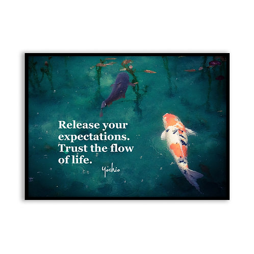 Release your expectations - 5x7 Framed Art - Original Quote by Yoshio