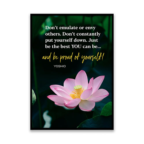 Don't emulate or copy others... - 5x7 Framed Art - Original Quote by Yoshio