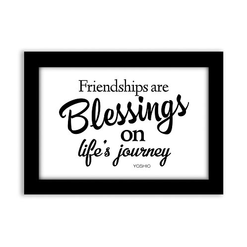 Friendships are blessings...  - 5x7 Wall Deco - Original Quote b