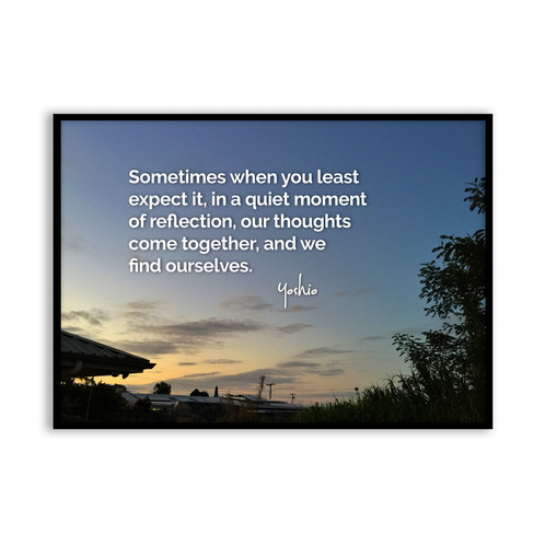 Sometimes When You Least Expect It 5x7 Framed Art Original Quote