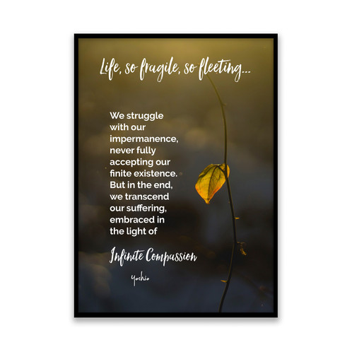 Life So Fragile So Fleeting 5x7 Framed Art Original Quote By