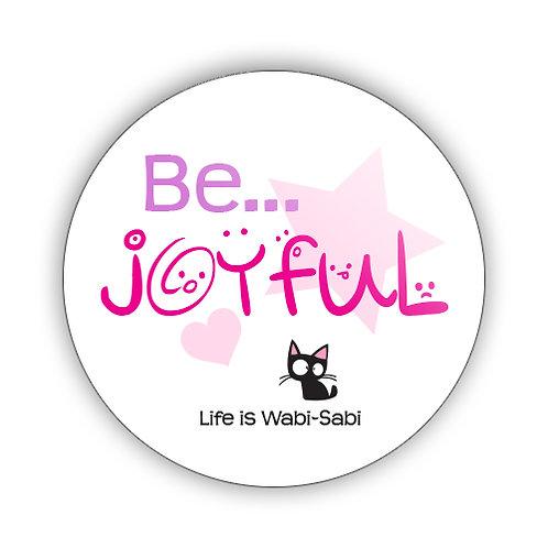 Be Joyful Button