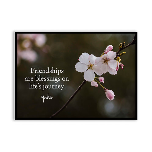 Friendships are blessings - 5x7 Framed Art - Original Quote by Yoshio