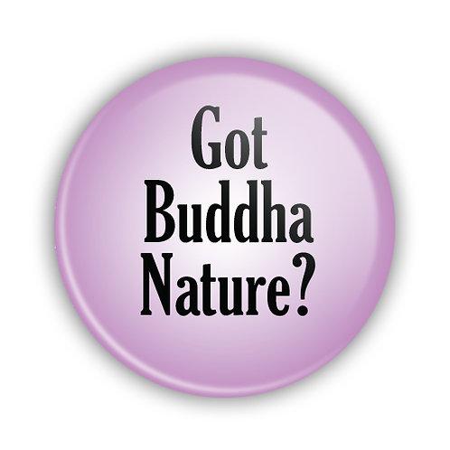 Got Buddha Nature? Button