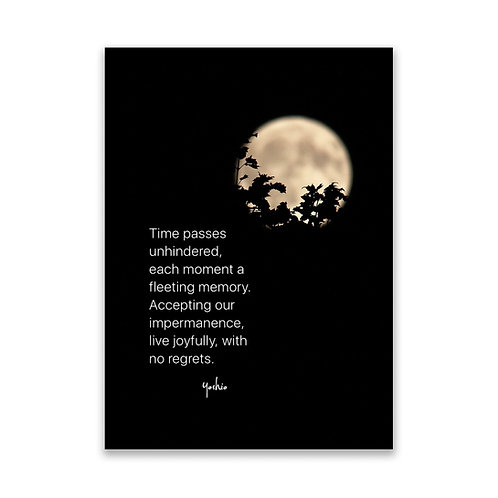 Time passes unhindered - 5x7 Framed Art - Original Quote by Yosh