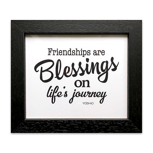 Friendships are blessings on life's journey  - Wall Deco - Original Quote