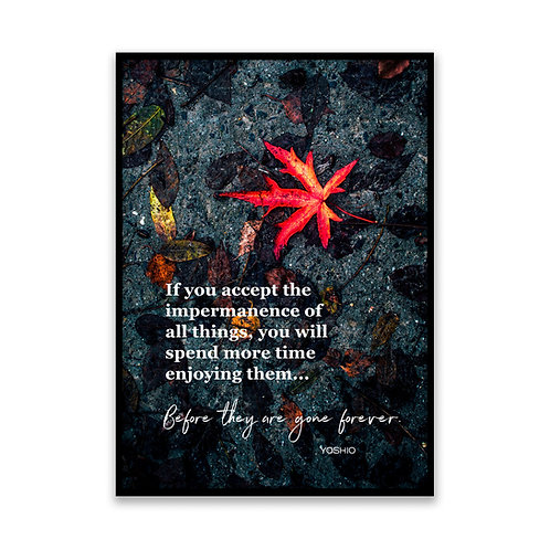 If You Accept - 5x7 Framed Art - Original Quote by Yoshio