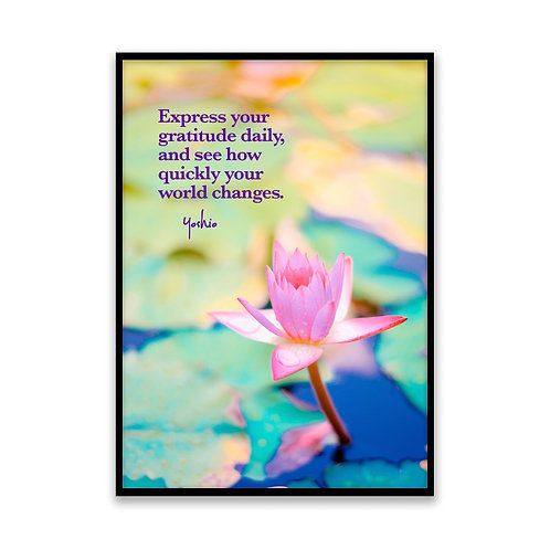 Express your gratitude - 5x7 Framed Art - Original Quote by Yoshio