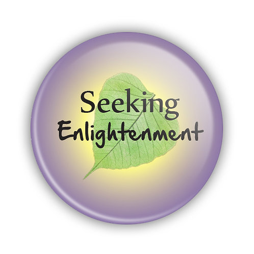 Seeking Enlightenment Button