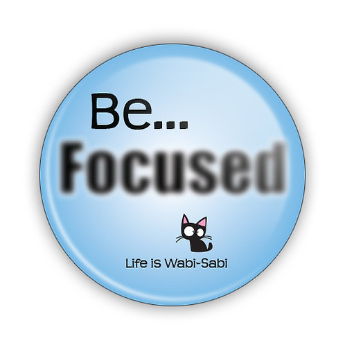 Be Focused Button