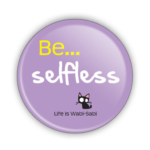 Be Selfless Button