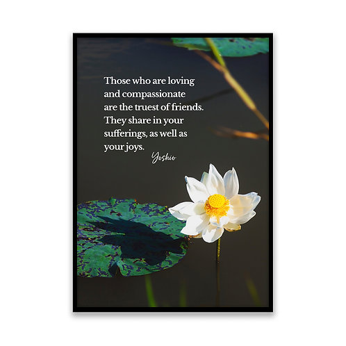 Those who are loving - 5x7 Framed Art - Original Quote by Yoshio