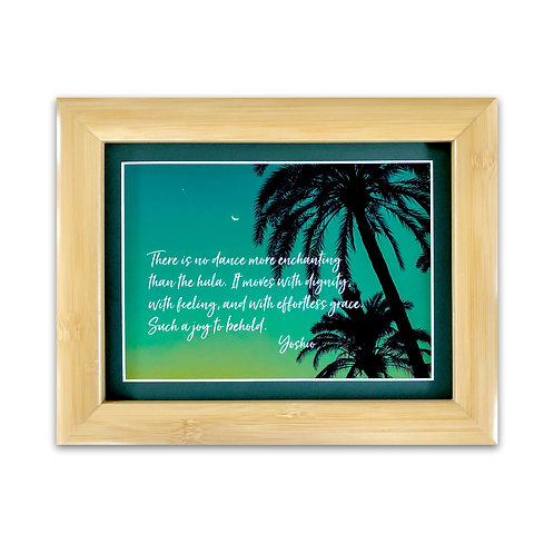 There is no dance more enchanting than hula... - Framed Art