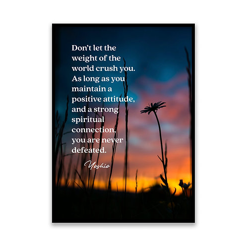 Don't let the weight of the world... - 5x7 Framed Art - Original Quote by Yoshio