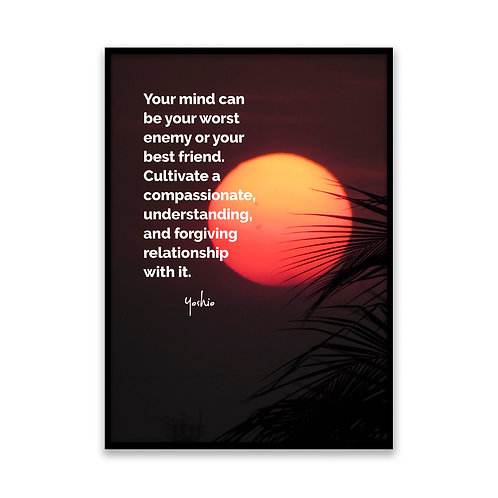 Your mind can be - 5x7 Framed Art - Original Quote by Yoshio