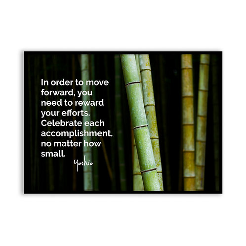 In order to move forward - 5x7 Framed Art - Original Quote by Yoshio