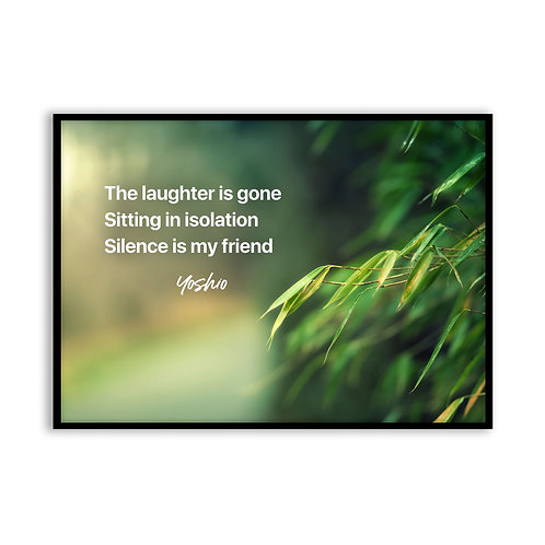 The laughter is gone...  - 5x7 Framed Art - Original Haiku by Yoshio
