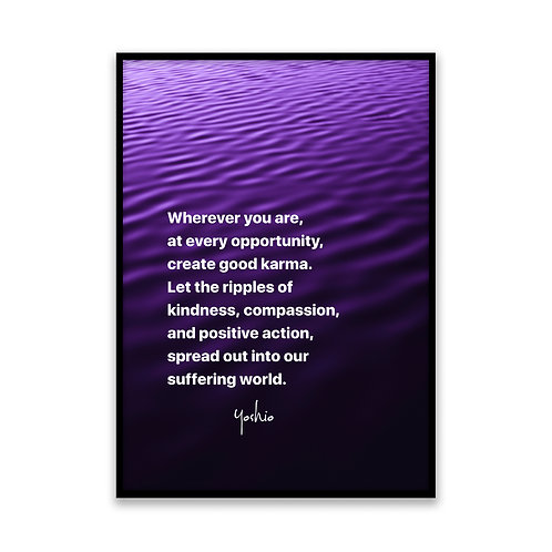 Wherever you are... - 5x7 Framed Art - Original Quote by Yoshio