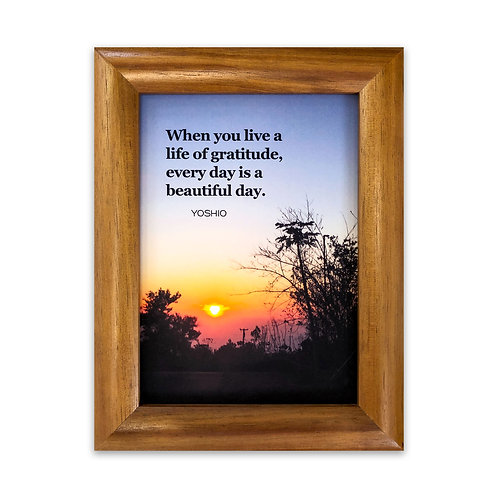 When you live a life of gratitude... - Koa Wood Framed Art