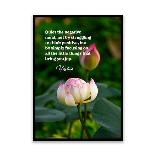 Quiet the negative mind... - 5x7 Framed Art - Original Quote b
