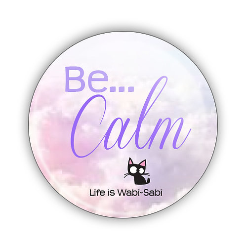 Be Calm Button
