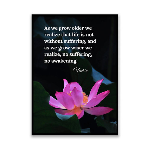 As we grow older... - 5x7 Framed Art - Original Quote by Yoshio
