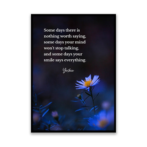 Some days there is nothing... - 5x7 Framed Art - Original Quote by Yoshio
