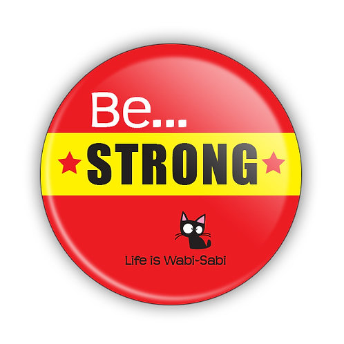 Be Strong Button