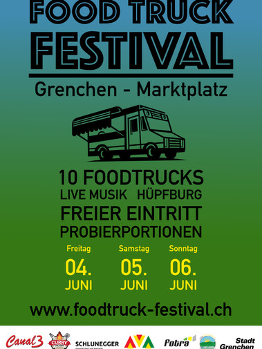 Foodtruck Festival Grenchen, 4.6 - 6.6.2021