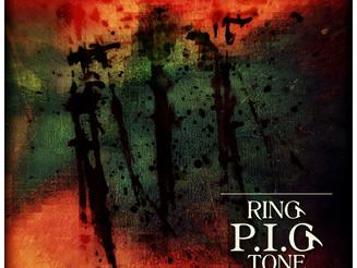 72. RING P.I.G TONE