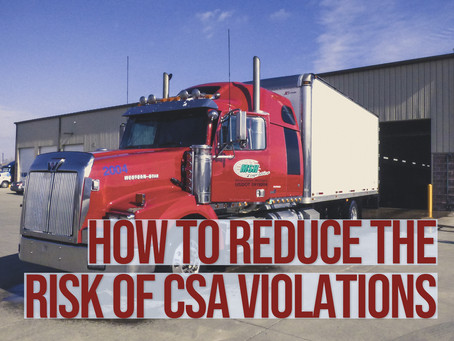 HOW TO REDUCE RISK OF CSA VIOLATIONS