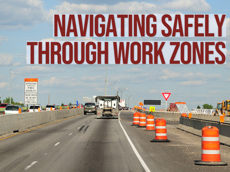 Navigating Safely Through Construction Zones