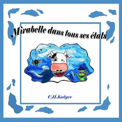 """"""" Mirabelle dans tous ses états """""""