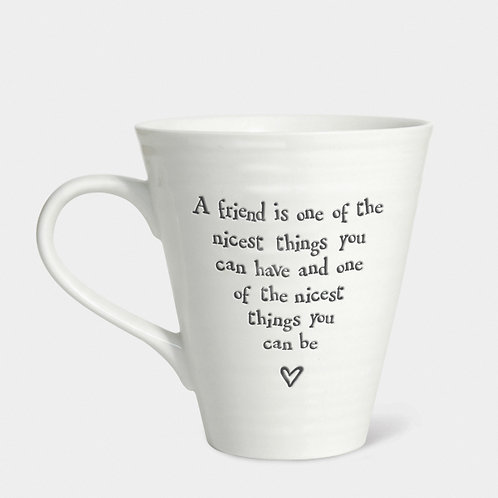 A Friend Is One Of The Nicest Things You Can Be Porcelain Mug